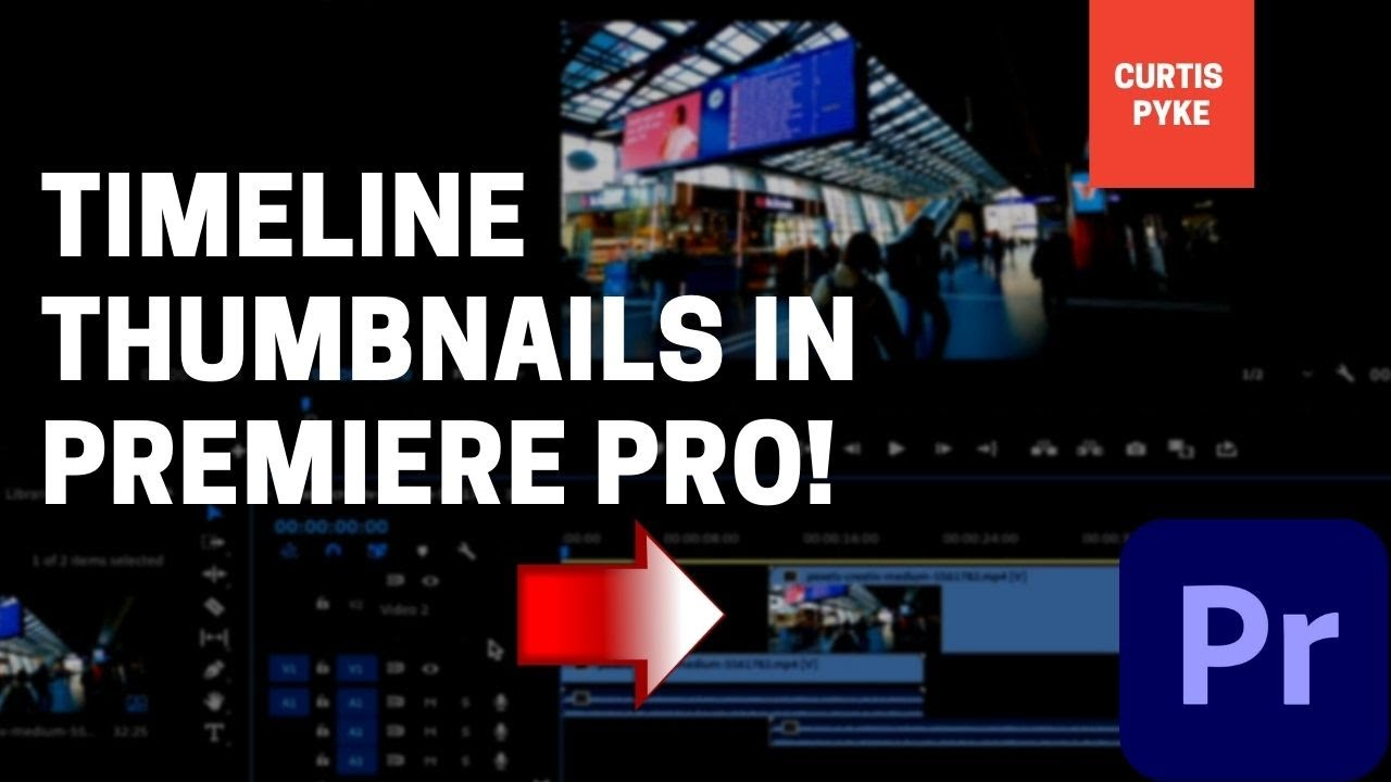 Premiere Pro - How To Get Thumbnails On Timeline   Video Track