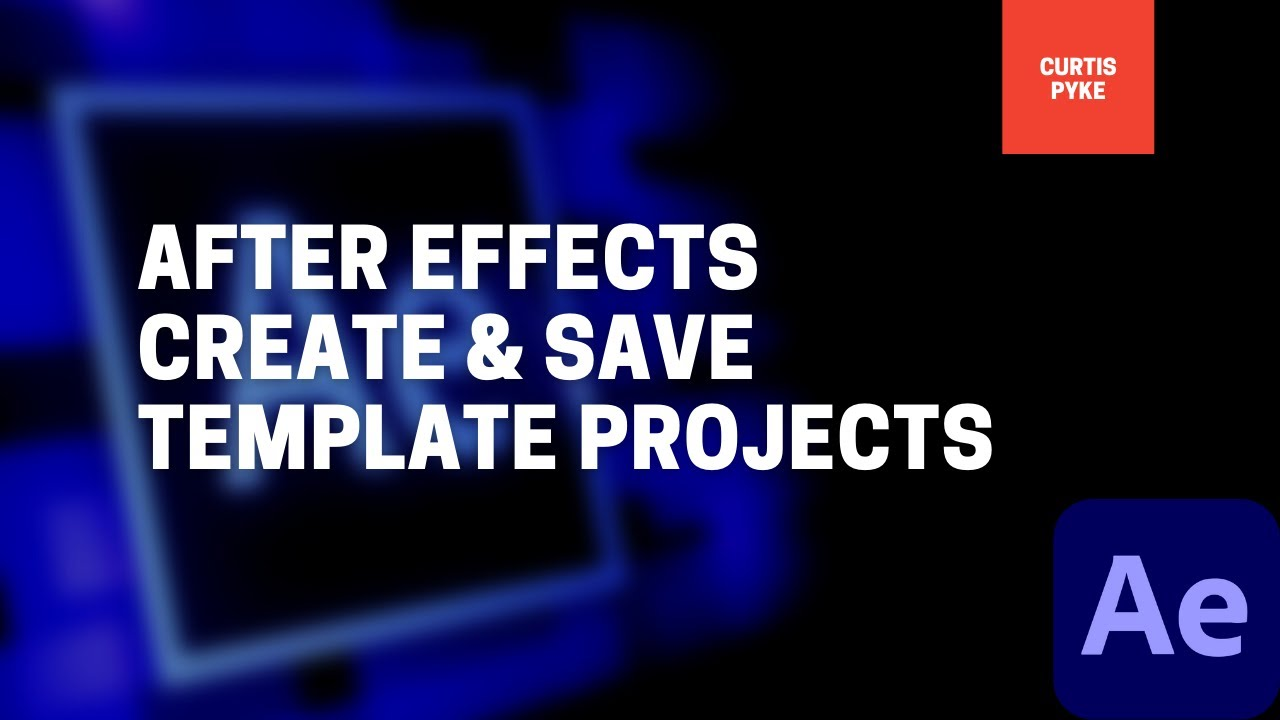How To Create & Save A Project Template and Folder Structure - After Effects