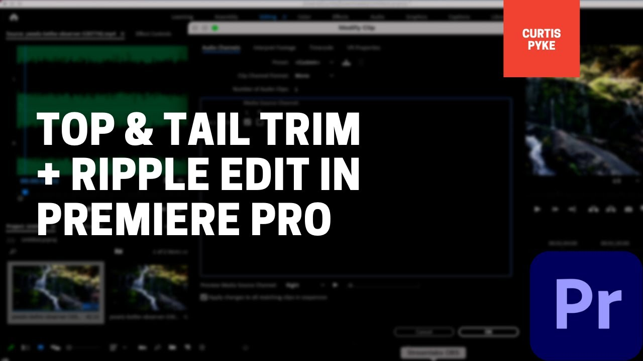 Premiere Pro - Top and Tail Trim and Ripple Delete